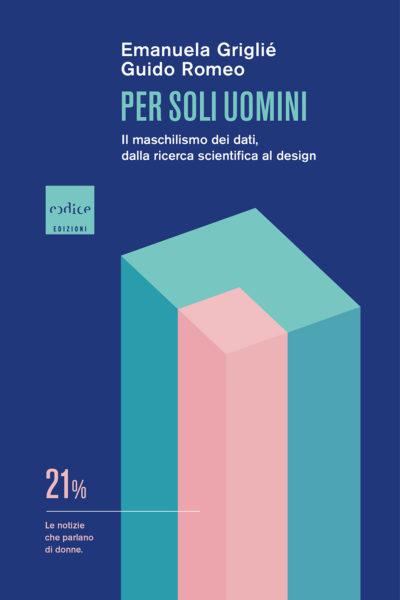 Emanuela Griglié Guido Romeo, Per soli uomini, Codice 2021
