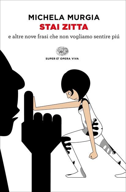 Michela Murgia, Stai zitta, Einaudi, 2021